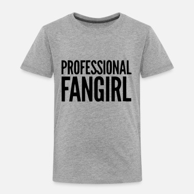 Groupie PROFESSIONAL FAN GIRL GROUPIE - Kids' Premium T-Shirt