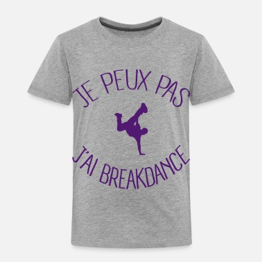 Hiphop Je peux.. j'ai Breakdance - T-shirt Premium Enfant