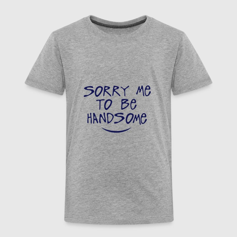sorry me to be handsome quote - Kids' Premium T-Shirt