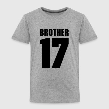 Brother 17 - Kinder Premium T-Shirt