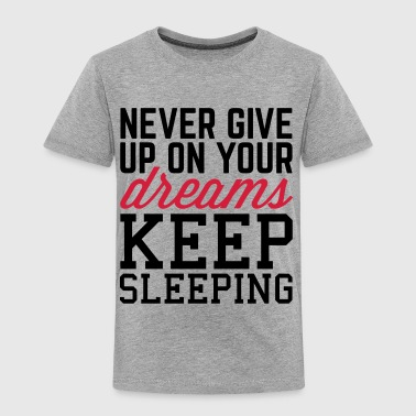 Never Give Up Dreams  - Premium T-skjorte for barn