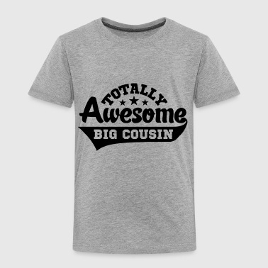 awesome big cousin - Kinder Premium T-Shirt