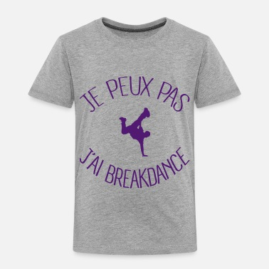 Breakdance Je peux.. j'ai Breakdance - T-shirt Premium Enfant