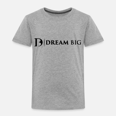 Dreambig - Kinder Premium T-Shirt