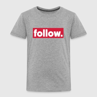 follow Long Sleeve Shirts - Kids' Premium T-Shirt