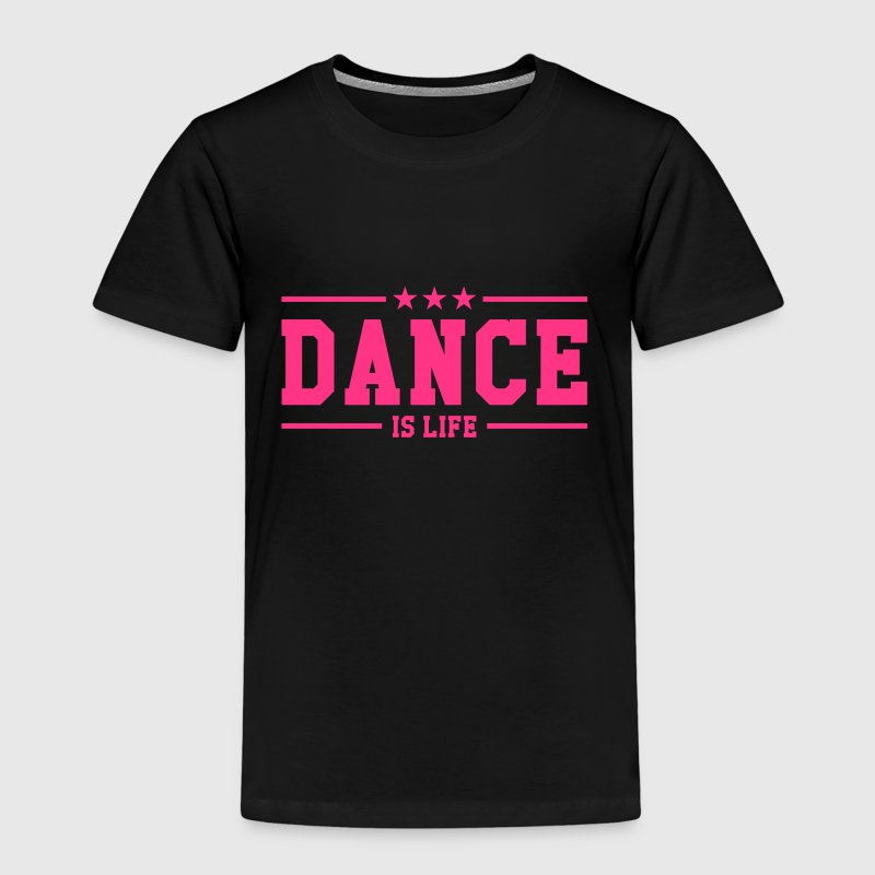 Dance is life - Kids' Premium T-Shirt