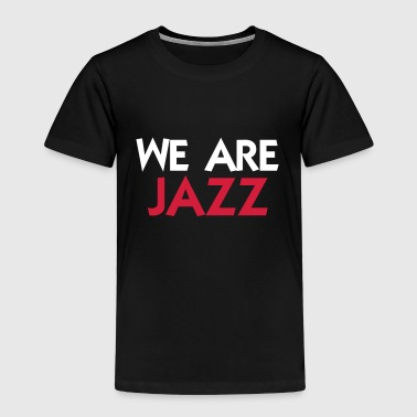 We are Jazz - Premium-T-shirt barn