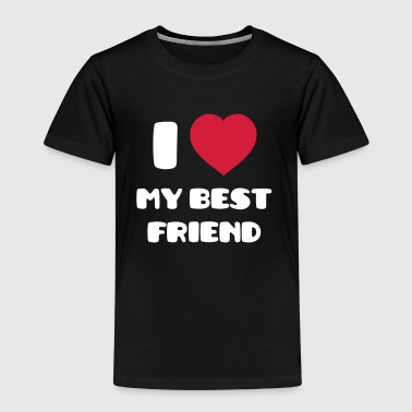 I Love my best friend - Camiseta premium niño