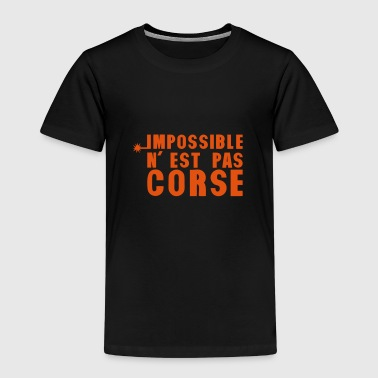 corse impossible nest pas meche - T-shirt Premium Enfant