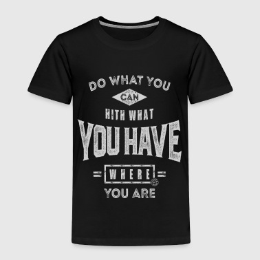 Mach was du kannst - Motivation - Kinder Premium T-Shirt
