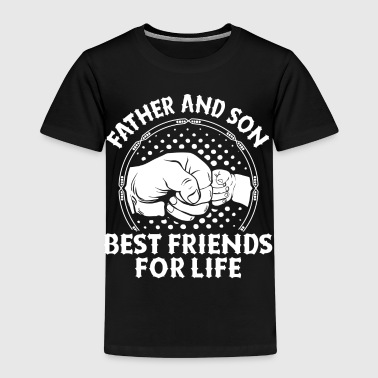 Father And Son Best Friends For Life - Kids' Premium T-Shirt