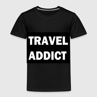 Travel Addict - Kids' Premium T-Shirt