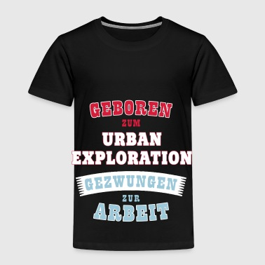 Urban Exploration Urban-Exploration Sportart - Geschenk - Kinder Premium T-Shirt