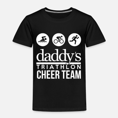Daddys Team Daddy's Triathlon Cheer Team - Kids' Premium T-Shirt