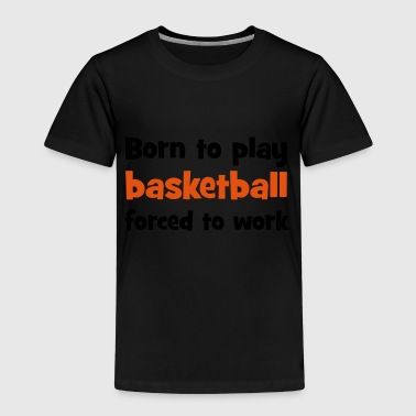 2541614 14297034 basketball - Kinder Premium T-Shirt
