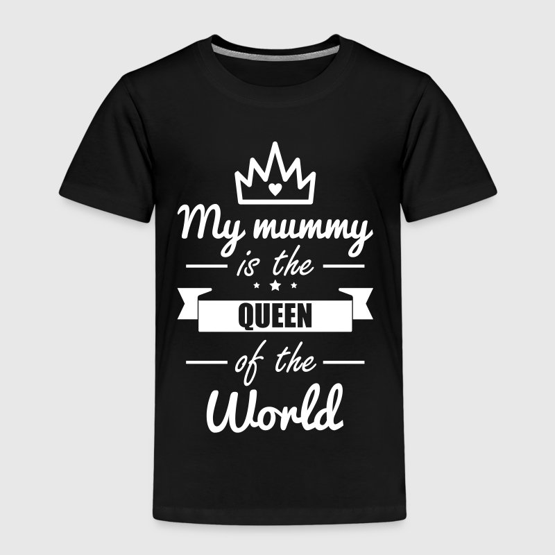 Mummy queen , Mother gift ,best mum in the world - Kids' Premium T-Shirt