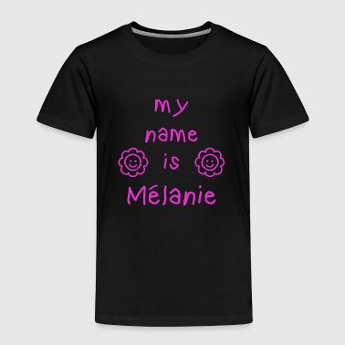 Melanie MELANIE MY NAME IS - T-shirt Premium Enfant
