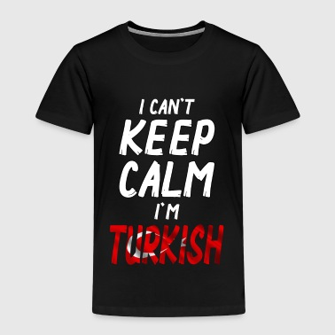 I can´t Keep Calm i´m Turkish - Kids' Premium T-Shirt