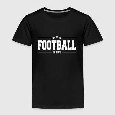 football is life 1 - Kinderen Premium T-shirt