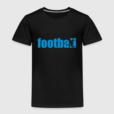 Football - Kinder Premium T-Shirt