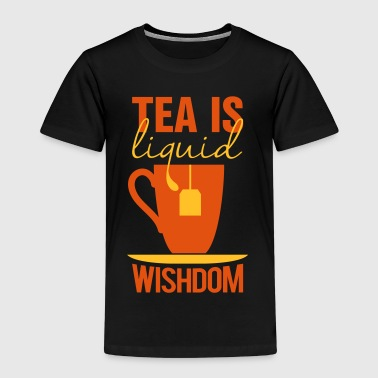 tea is liquid wisdom - Camiseta premium niño