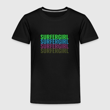 Surfer Girl SURFER GIRL - Kids' Premium T-Shirt