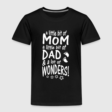 Growth A little bit of Mom Dad & lot of Wonders - Kids' Premium T-Shirt