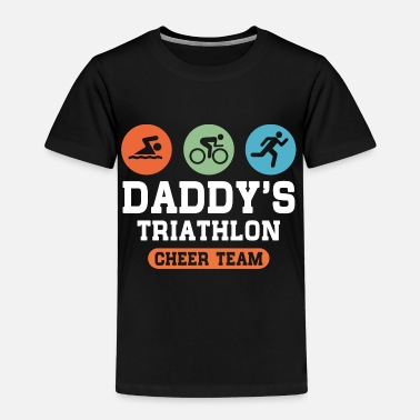 Daddys Team Triathlon Daddy Cheer Team - Kids' Premium T-Shirt