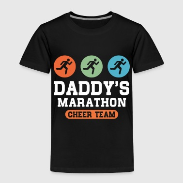 Daddys Marathon Cheer Team - Kids' Premium T-Shirt