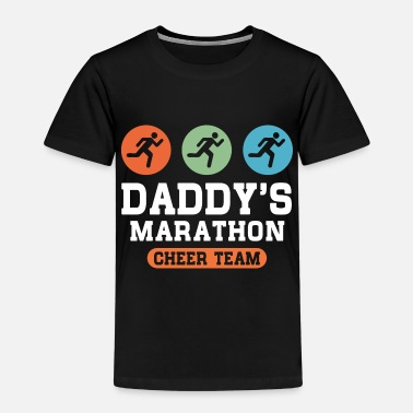 Daddys Team Daddys Marathon Cheer Team - Kids' Premium T-Shirt