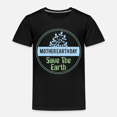 Earth-day Earth Day - Kids' Premium T-Shirt