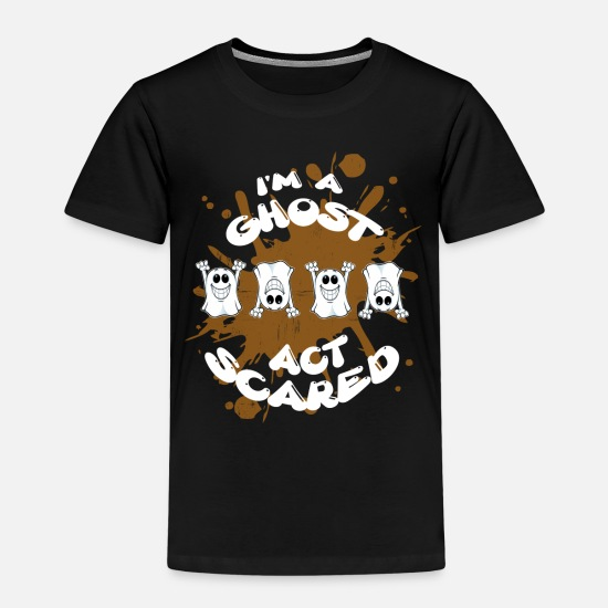 Halloween T Shirt T-Shirts - Halloween - I'm A Ghost Act Scared - Kids' Premium T-Shirt black