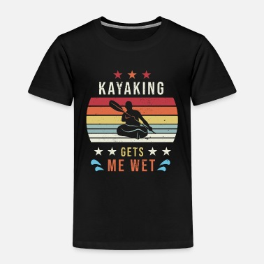 Rowing Vintage Halloween Kayaking gets me wet - Kids' Premium T-Shirt