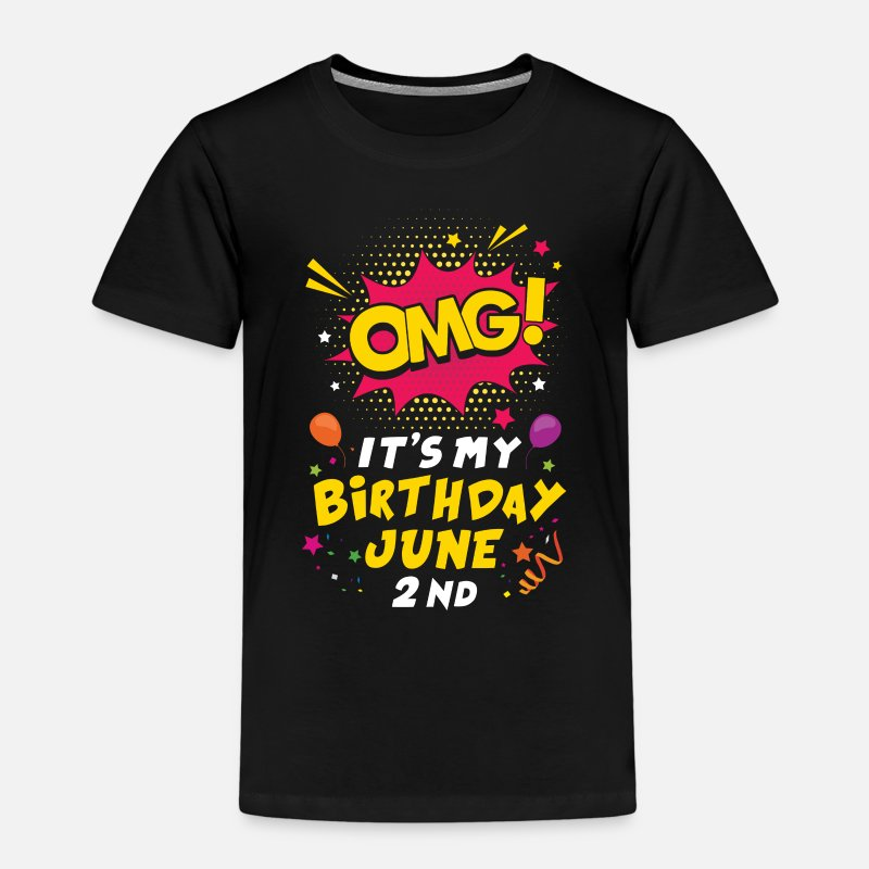 Birthday T-Shirts - Omg Its My Birthday June 2nd - Kids' Premium T-Shirt black
