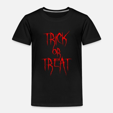 Trick Or Treat Trick or treat - Kinder Premium T-Shirt
