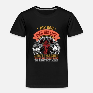 Fire department sayings dad firefighter - Kids' Premium T-Shirt