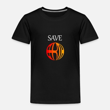 Save Earth - Kinder Premium T-Shirt