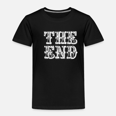 End the end | The end - Kids' Premium T-Shirt