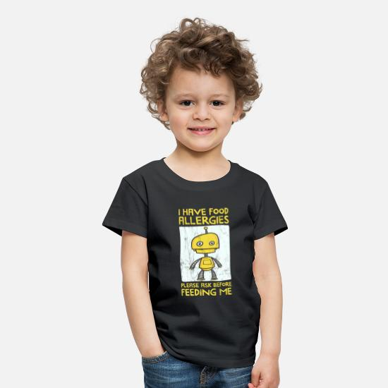 Birthday T-Shirts - I Have Food Allergies, Ask Before Feeding - Robot - Kids' Premium T-Shirt black