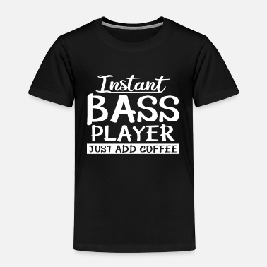 Bass Player Bass - Player - Shirt - Kinder Premium T-Shirt