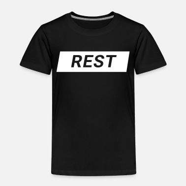 Rest Rest - Kinder Premium T-Shirt
