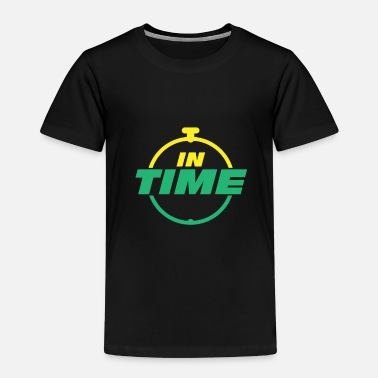 Time IN TIME In time Timely timing - Kids' Premium T-Shirt