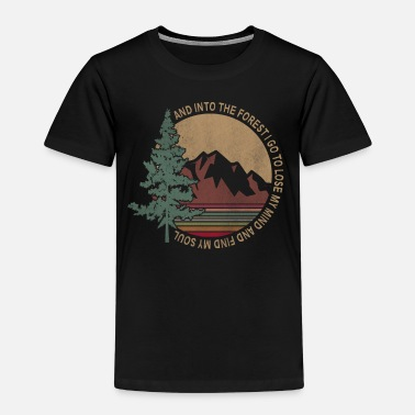I go to the forest to find my soul - Kids' Premium T-Shirt