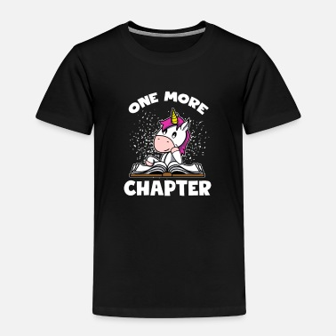 Leseratten Geschenk - One More Chapter Einhorn - Kinder Premium T-Shirt
