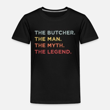 The butcher the man the myth the legend - Kids' Premium T-Shirt