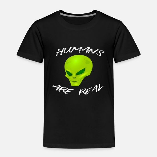 Gift Idea T-Shirts - ALIEN aliens are real - Kids' Premium T-Shirt black