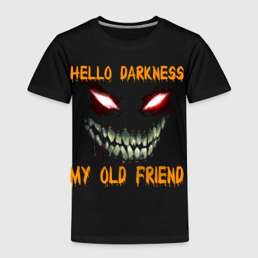 Hello darkness my old friend - Kids' Premium T-Shirt