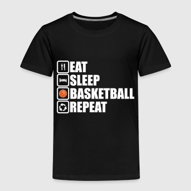 eat sleep basketball repeeat - Kinder Premium T-Shirt