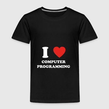 hobby gift birthday i love COMPUTER PROGRAMMING - Kids' Premium T-Shirt