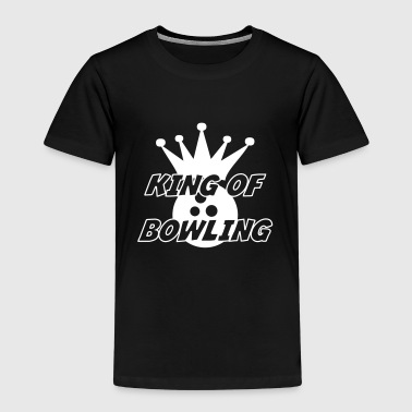 King of Bowling - Kinder Premium T-Shirt